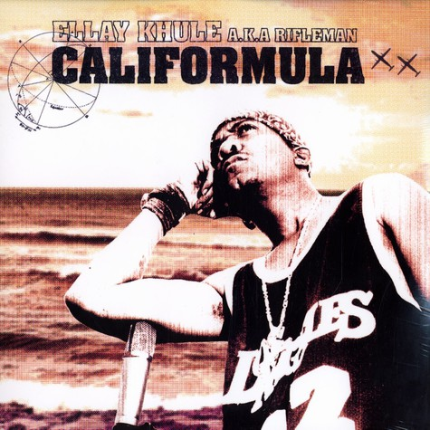 Ellay Khule aka Rifleman - Califormula