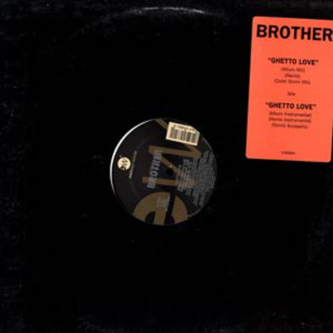Brother - Ghetto love