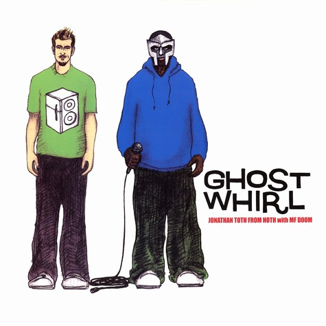 Jonathan Toth From Hoth - Ghost Whirl Feat. MF Doom