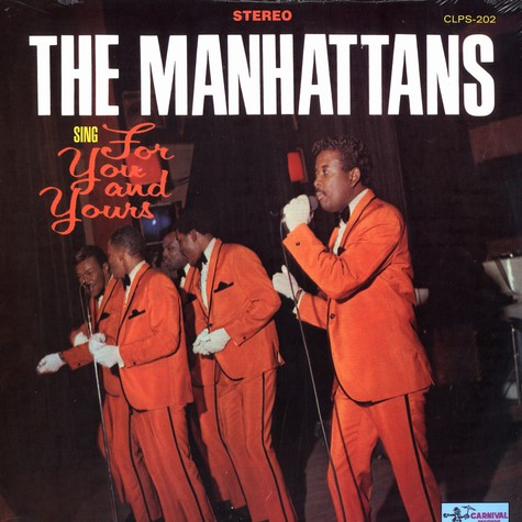 Manhattans, The - For you and yours
