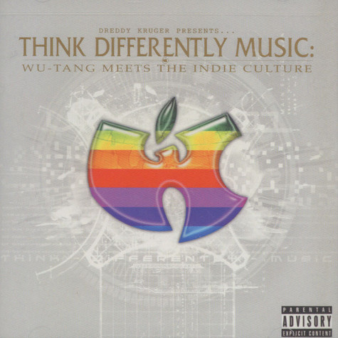 Think Differently Music presents - Wu-Tang Meets The Indie Culture