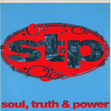 ST & P - Soul, truth & power