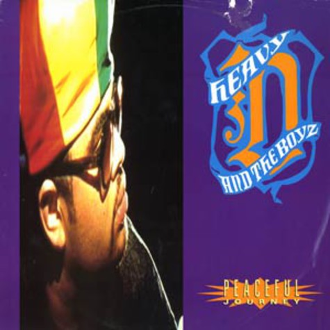 Heavy D. & The Boyz - Peaceful Journey