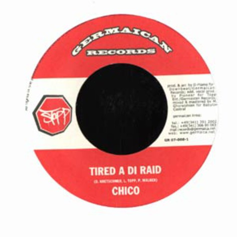 Chico / D-Flame - Tired a di raid / Stopp