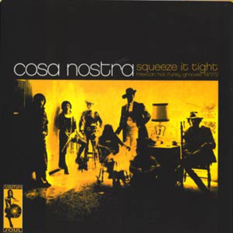 Cosa Nostra - Squeeze it tight