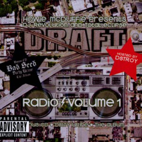 DJ Revolution & Total Eclipse - Draft radio volume 1