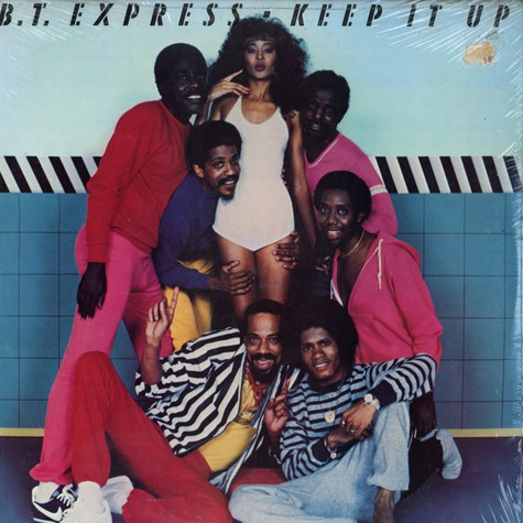 B.T.Express - Keep It Up
