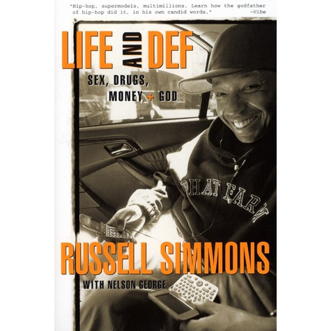Russel Simmons - Life and def - sex, money, drugs & god