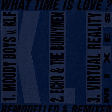 KLF - What time is love remodelled & remixed