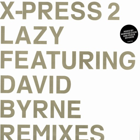 X-Press 2 - Lazy feat. David Byrne remixes