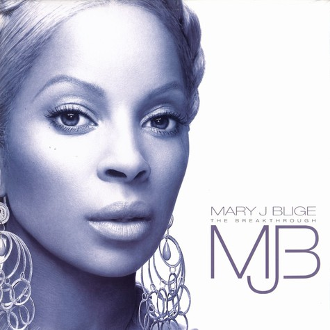 Mary J.Blige - The breakthrough