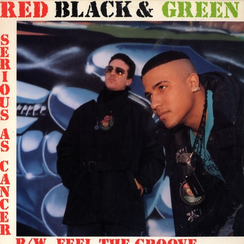 Red Black & Green - Serious as cancer