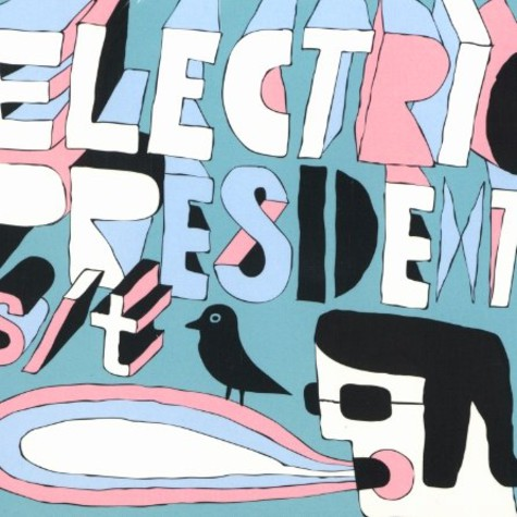 Electric President - Electric President