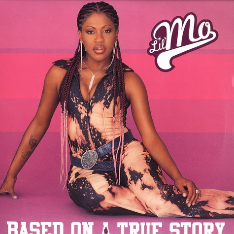 Lil Mo - Based on a true story