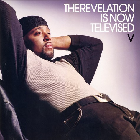 V - The revelation is now televised