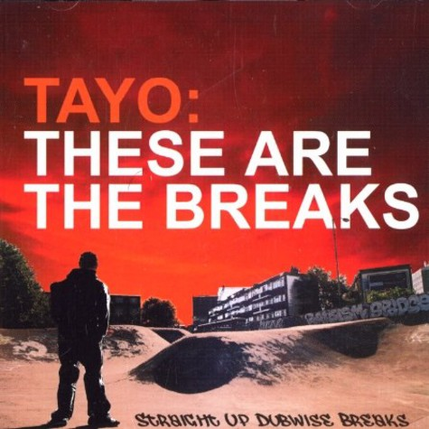 Tayo - These are the breaks