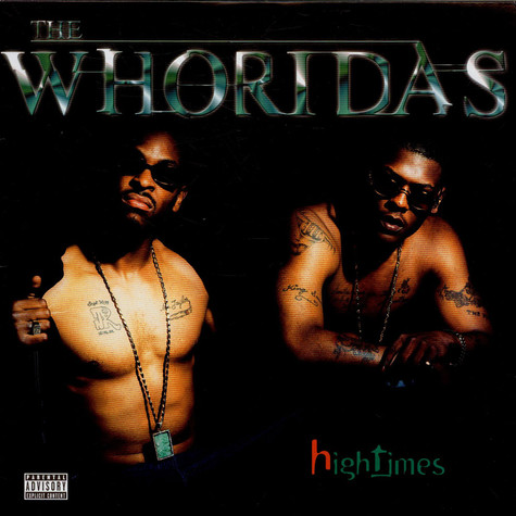 Whoridas, The - High Times
