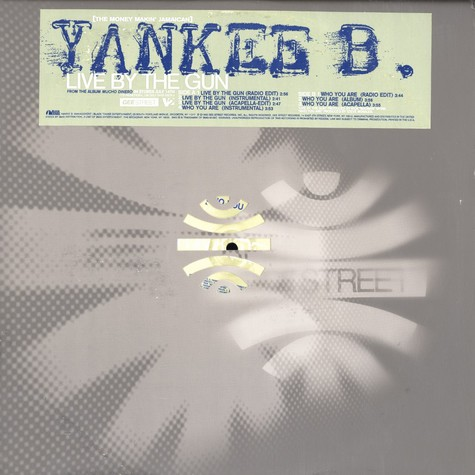 Yankee B - Live by the gun