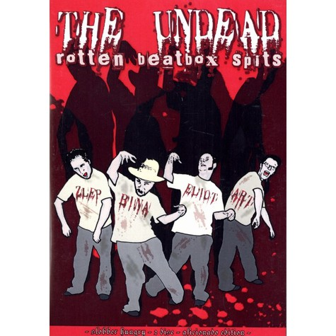 Undead, The - Rotten beatbox spits