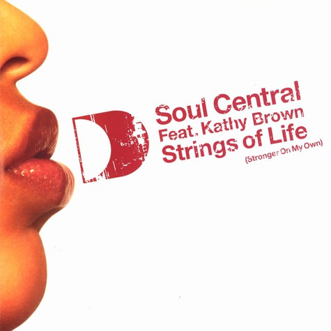 Soul Central - Strings of life remixes feat. Kathy Brown