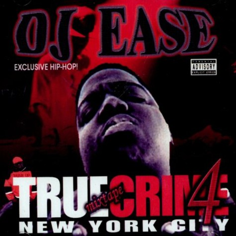 DJ Ease - True crime 4 - the mixtape