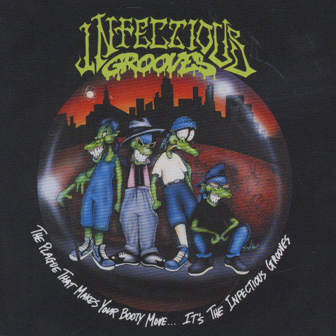 Infectious Grooves - The plague that makes your body move