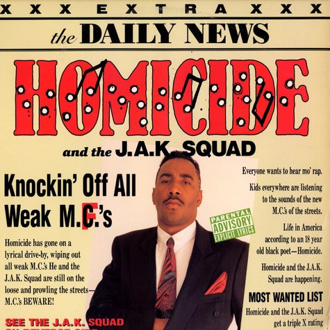 Homicide and the J.A.K. Squad - Knocking off all weak mc's