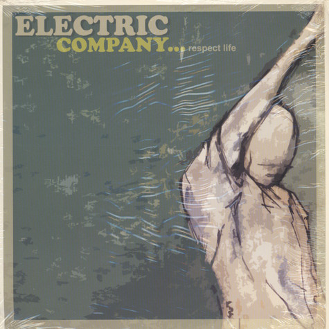 Electric Company - Respect Life