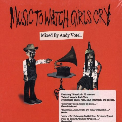 Andy Votel - Music to watch girls cry