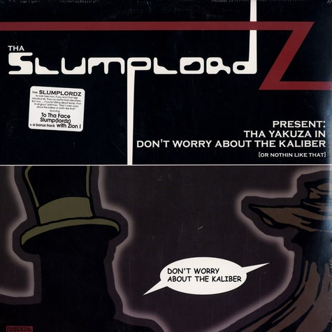 Slumplordz - The yakuza in don't worry about the kaliber