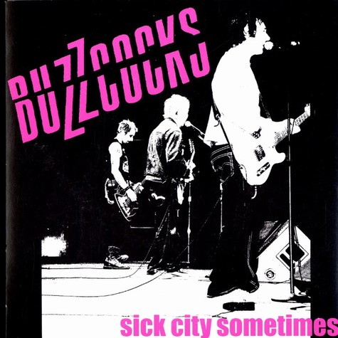 Buzzcocks - Sick city sometimes