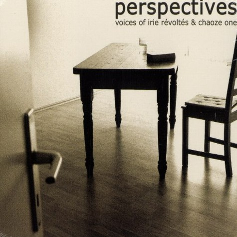 Irie Revoltes & Chaoze One - Perspectives