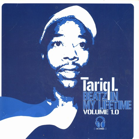 Tariq L. of The Hemisphere - Beatz in my lifetime volume 1.0