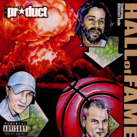 The Product - Hall of fame feat. Abstract Rude