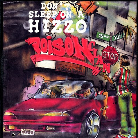 Poison Clan - Don't sleep on a hizzo