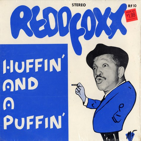 Redd Foxx - Huffin and a puffin