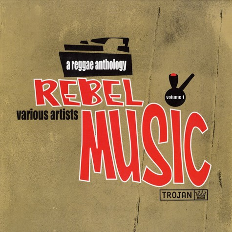 Rebel Music - A reggae anthology Volume 1