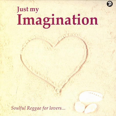 V.A. - Just my imagination - soulful reggae for lovers