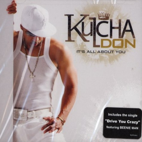 Kulcha Don - It's all about you