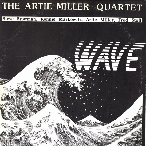 Artie Miller Quartet, The - Wave