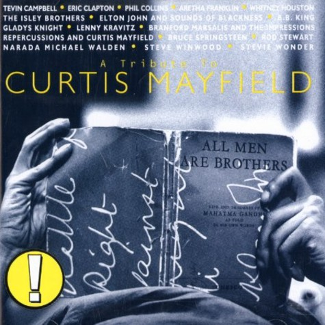 Curtis Mayfield - Tribute to Curtis Mayfield