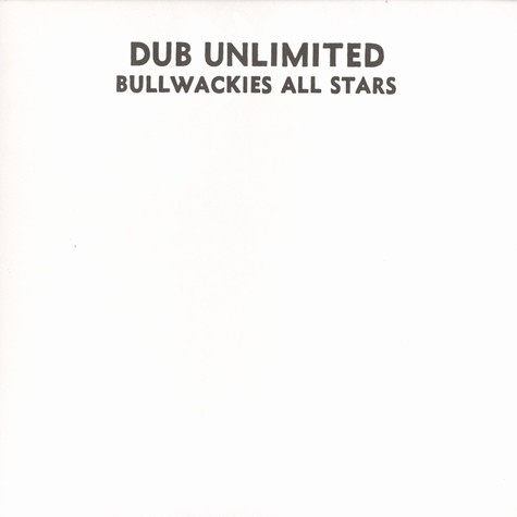 Bullwackies All Stars - Dub unlimited