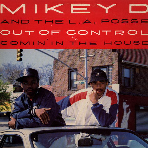 Mikey D & The LA Posse - Out Of Control
