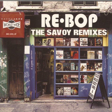 Re-Bop - The Savoy remixes