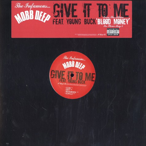 Mobb Deep - Give it to me feat. Young Buck