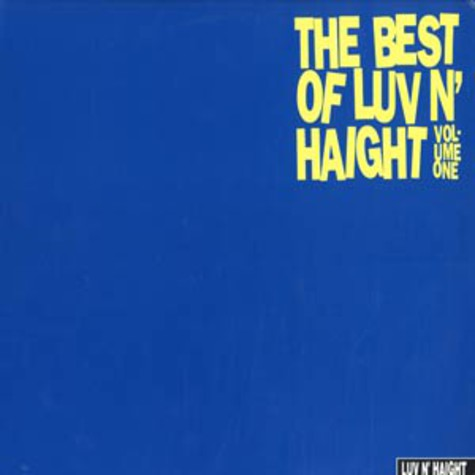 V.A. - The best of Luv N Haight volume 1