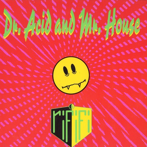 Rififi - Dr acid and mr house