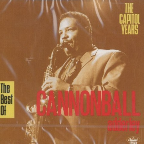 Cannonball Adderley - The best of the Capitol years
