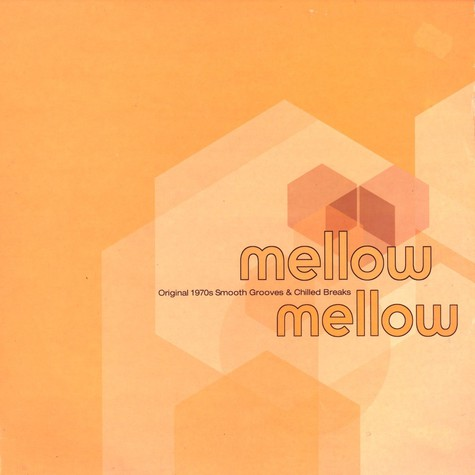 V.A. - Mellow mellow - original 1970s smooth grooves & chilled breaks