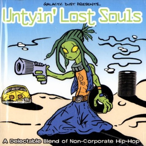 Galactic Dust presents - Untyin'lost souls
